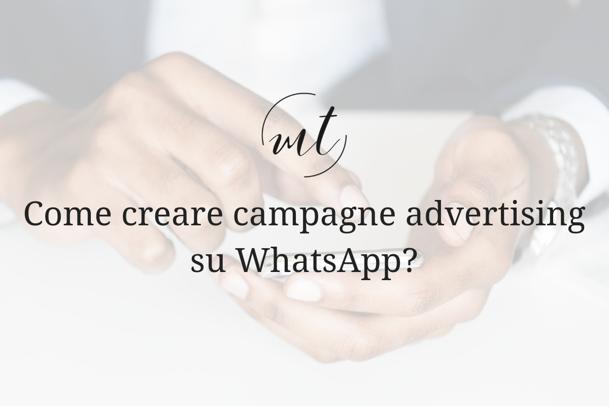 Come creare campagne advertising su WhatsApp?