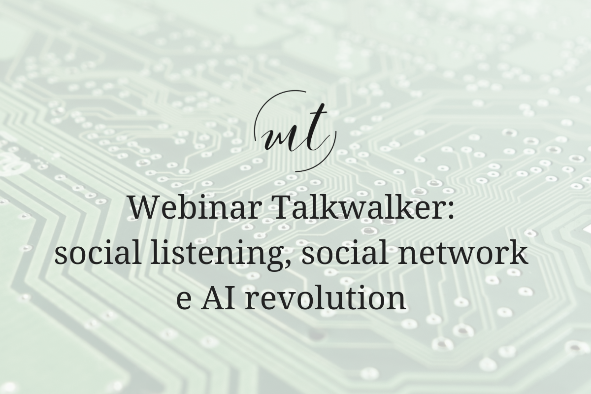 Webinar Talkwalker: social listening, social network e AI revolution
