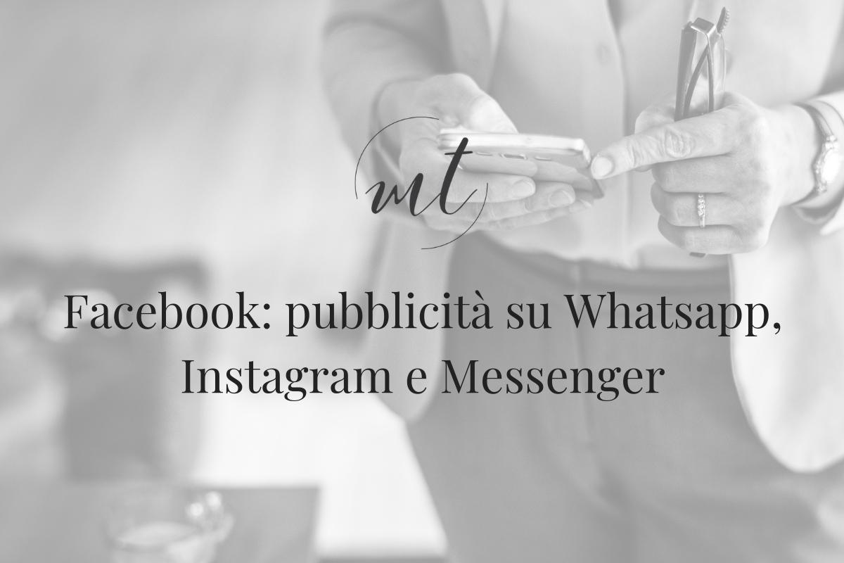 Facebook: pubblicità su Whatsapp, Instagram e Messenger