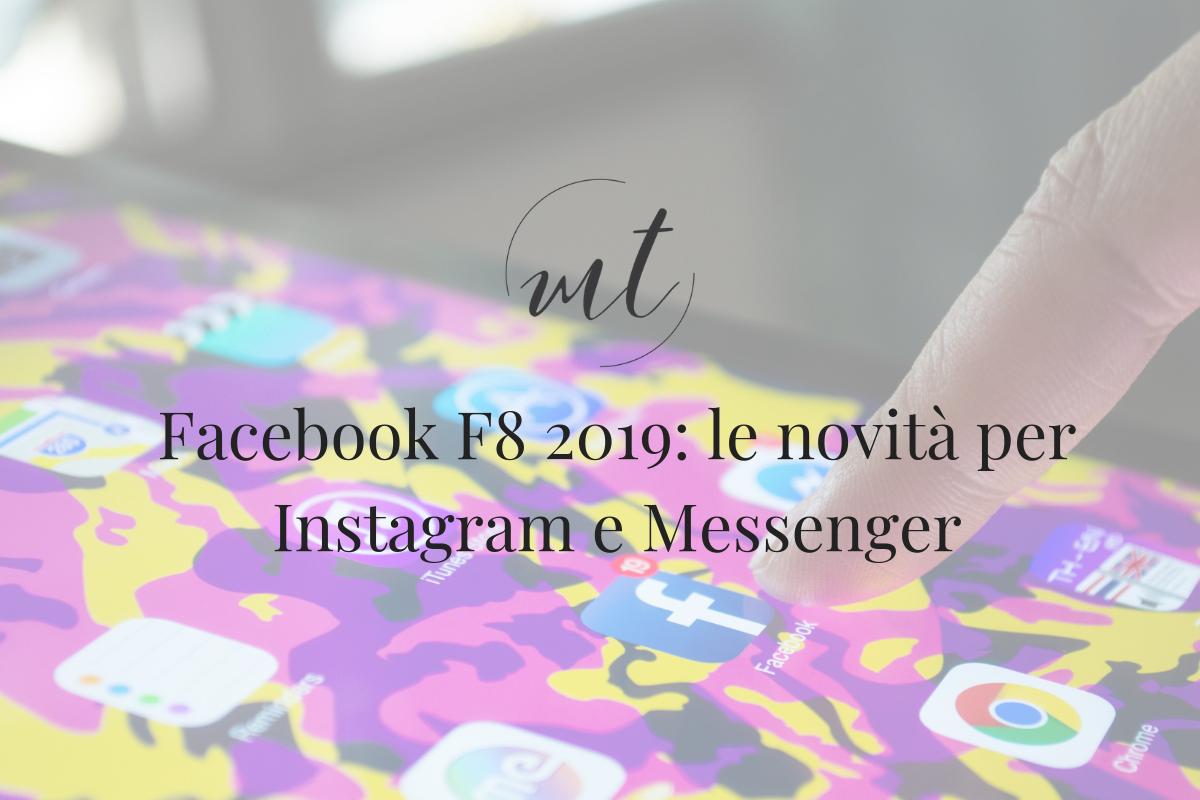 Facebook F8 2019: le novità per Instagram e Messenger