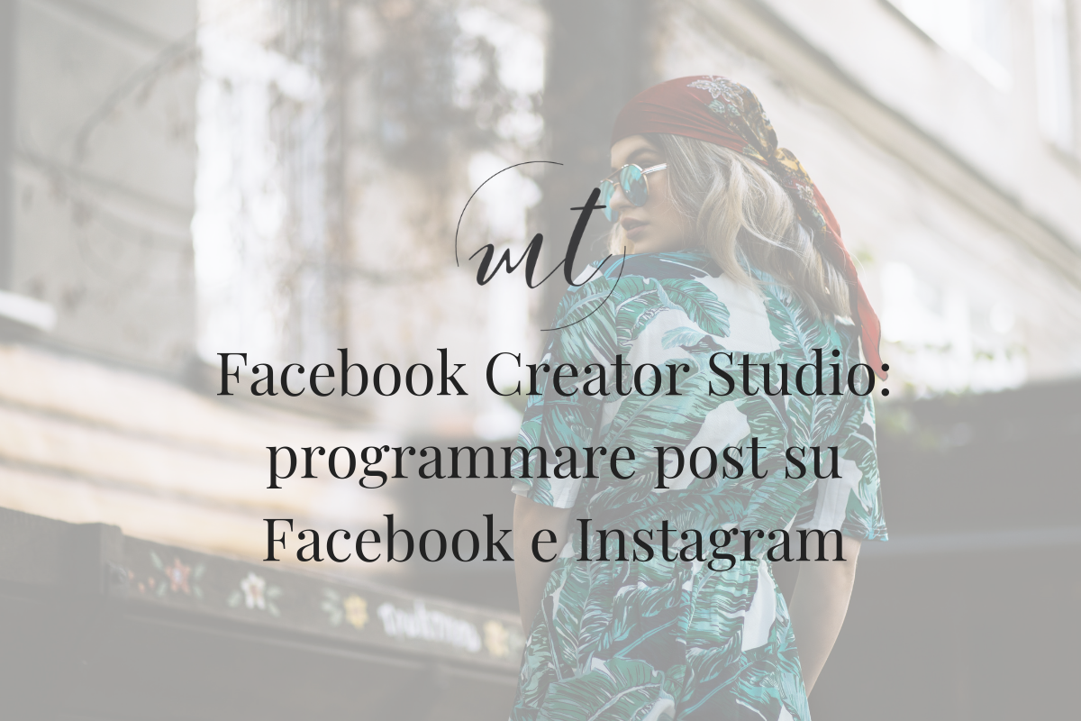 Facebook Creator Studio: programmare post su Facebook e Instagram