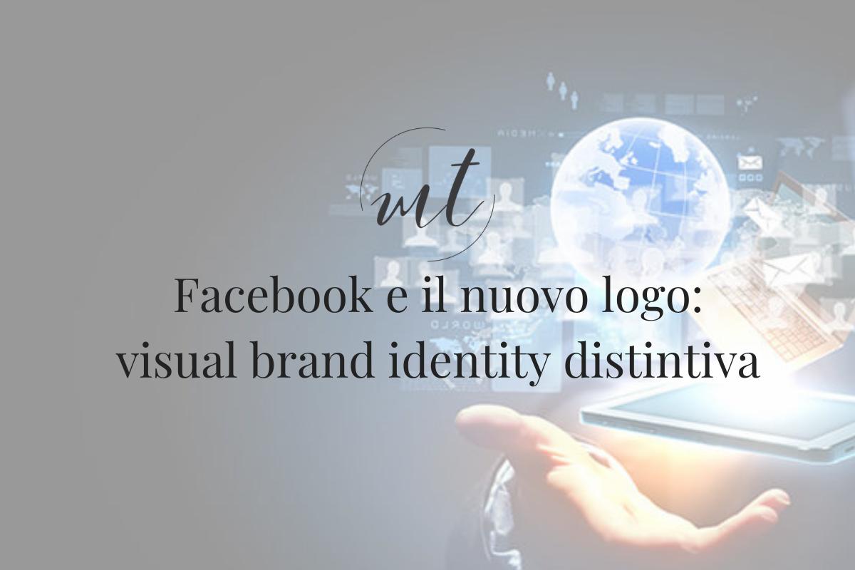 Facebook e il nuovo logo: visual brand identity distintiva