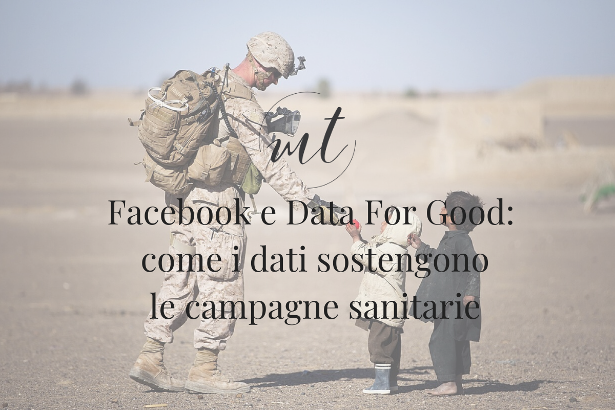 Facebook e Data For Good: i dati e le campagne sanitarie