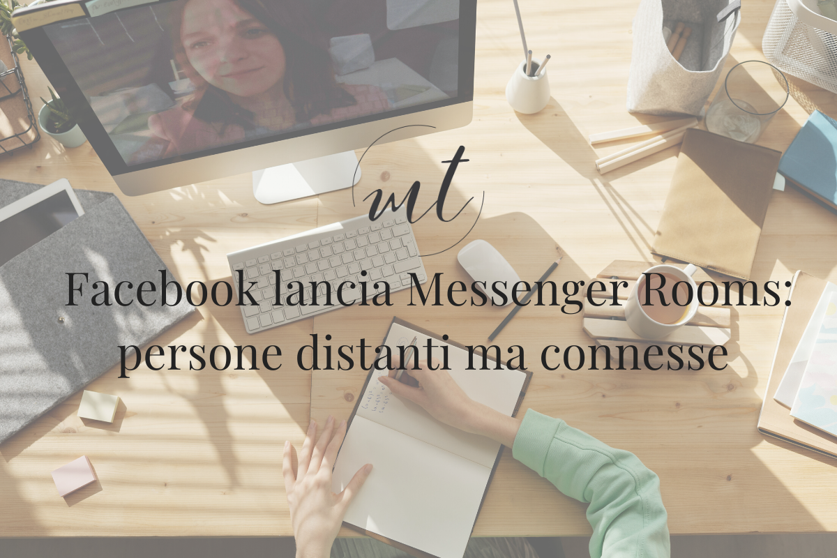 Facebook lancia Messenger Rooms: persone distanti ma connesse